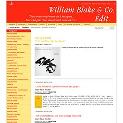 "COLLECTION ""L'invention du lecteur"" - Éditions William Blake & Co."
