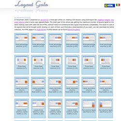 Layout Gala: a collection of 40 CSS layouts based on the same markup and ready for download!