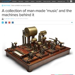 A collection of man-made 'music' and the machines behind it