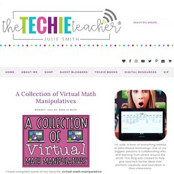 A Collection of Virtual Math Manipulatives