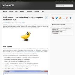 Une collection d'outils pour gérer les fichiers PDF