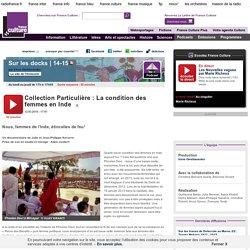 Collection Particulière : La condition des femmes en Inde