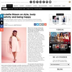 Nicolette Mason interview: Addition Elle collection and body positivity