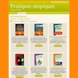 Editions REPAS - Edition REPAS - Collection Pratiques utopiques