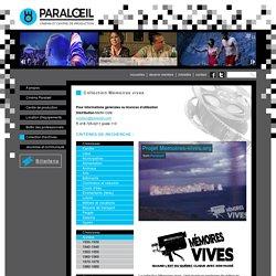Collection Mémoires vives - Paraloeil - Cinéma et centre de production - Rimouski