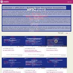 Collection » ePIC2019 / Building Open Recognition Ecosytems - WebTV Université de Lille