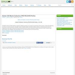 Adobe CS5 Master Collection PRE-RELEASE-NoGrp - rapidshare hotfi