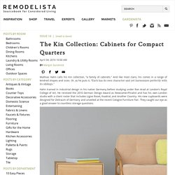 The Kin Collection: Cabinets for Compact Quarters: Remodelista