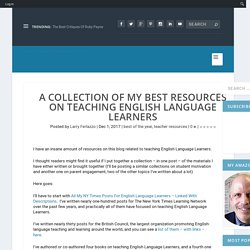 A Collection Of My Best Resources On Teaching English Language Learners