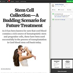 Stem Cell Collection—A Budding Scenario for Future Treatment