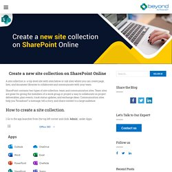 Create a new site collection on SharePoint Online - Beyond Intranet