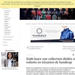 Kiabi lance une collection dédiée aux enfants en situation de handicap - Actualité : Collection (#791714)