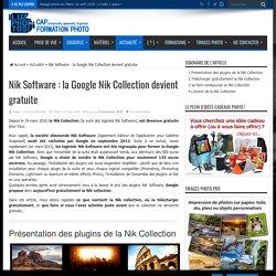 La Google Nik Collection de chez Nik Software devient gratuite