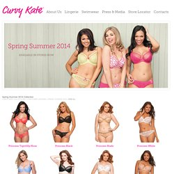 Curvy Kate Collection Spring Summer 2014 Lingerie Collection