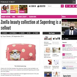 Zoella beauty collection at Superdrug is a sellout