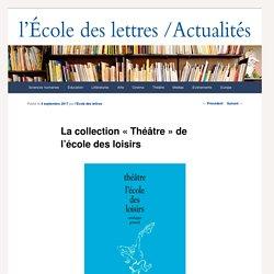 """La collection """"Théâtre"""" de l'école des loisirs"""