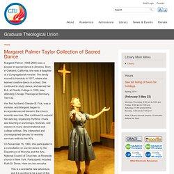 Margaret Palmer Taylor Sacred Dance
