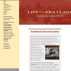 The American Colony and Eric Matson Collection: Traditional Life and Customs