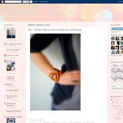 DIY - Tutorial - How to make a leather bow cuff bracelet