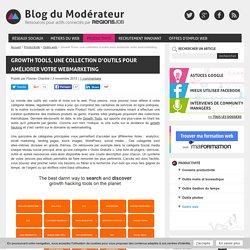 Growth Tools, une collection d'outils pour améliorer votre webmarketing