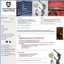 Armes et collectionneurs - Site officiel de l'Union Française des amateurs d'Armes
