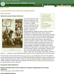 Lomax Family Collections at the American Folklife Center