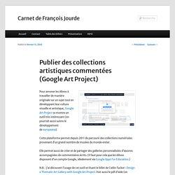 Publier des collections artistiques commentées (Google Art Project)