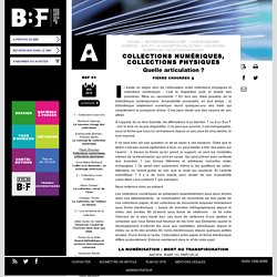 Collections numériques, collections physiques