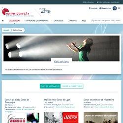 Collections NUMERIDANSE - Vidéos Danse Centres chorégraphiques nationaux, Compagnies de danse...
