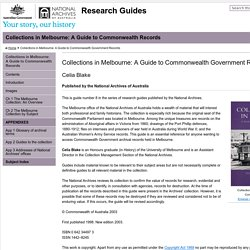 Collections in Melbourne: A Guide to Commonwealth Government Records - Collections in Melbourne: A Guide to Commonwealth Records
