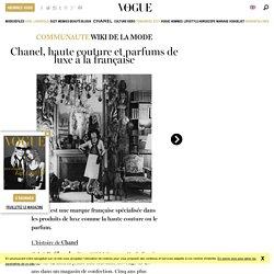 Chanel, des collections de haute couture et des parfums à découvrir dans les boutiques Chanel