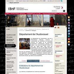 Collections du département de l'Audiovisuel
