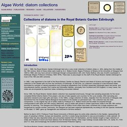 Algae World: Collections of diatoms in the Royal Botanic Garden Edinburgh