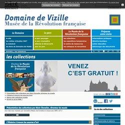 LES COLLECTIONS - Domaine de Vizille