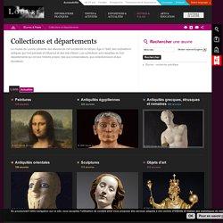 Le Louvre - Collections et Départements