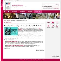 Les collections en ligne des musées de la ville de Paris-Histoire des arts-Éduscol