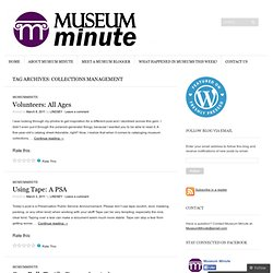 Collections Management « Museum Minute