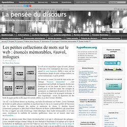Les petites collections de mots sur le web : énoncés mémorables, #auvol, milogues