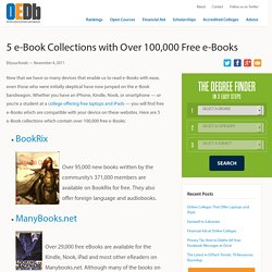 5 e-Book Collections with Over 100,000 Free e-Books