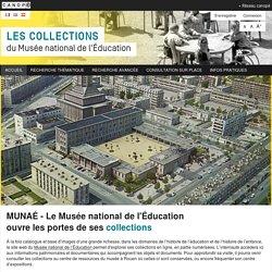 Les collections du Musée national de l'Éducation