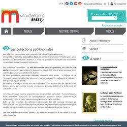 BREST : Les collections patrimoniales du réseau des médiathèques de Brest sur Yroise