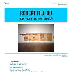 Robert Filliou dans les collections du Musée - Dossier pédagogique - Centre Pompidou