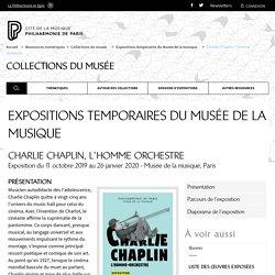 Exposition Charlie Chaplin, l'homme orchestre - Philharmonie de Paris