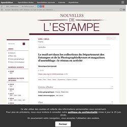 Le mail art dans les collections du Département des Estampes et de la PhotographieRevues et magazines d'assemblage: le réseau en activité
