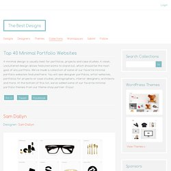 The Best Designs Collections - Top 40 Minimal Portfolio Websites