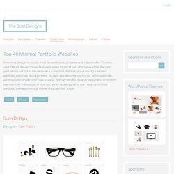 The Best Designs Collections - Top 40 Minimal Portfolio Websites