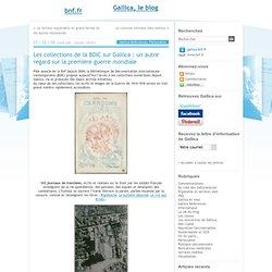 Les collections de la BDIC sur Gallica : un autre regard sur la première guerre mondiale - gallica