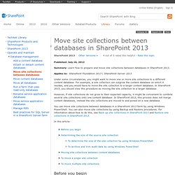 Move site collections between databases (SharePoint Server 2010)