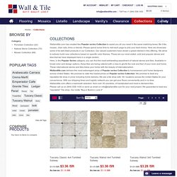 Buy Tuscany, Durango, Emperador, Arabescato Carrara- Collections - Wallandtile.com