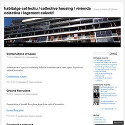 habitatge col·lectiu / collective housing / vivienda colectiva / logement colectif